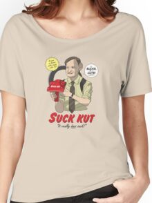 Suck Kut! Women's Relaxed Fit T-Shirt