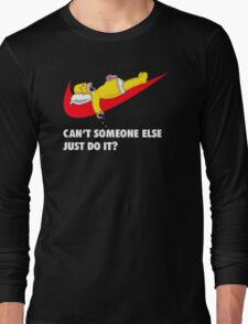 Can't Someone Else Just Do It T-Shirt