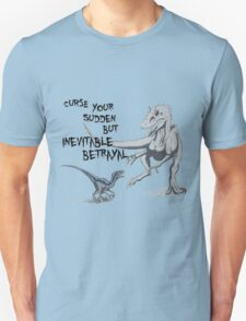 Inevitable Betrayal T-Shirt