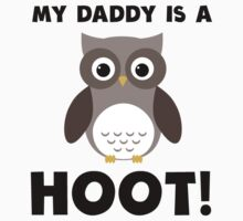 My Daddy Is A Hoot! Kids Clothes