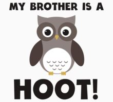 My Brother Is A Hoot! Kids Clothes