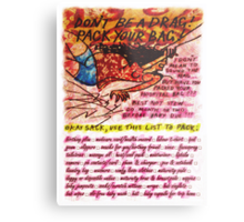 Pregnancy: Don't be a Drag! Pack your Bag! Metal Print