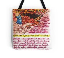 Pregnancy: Don't be a Drag! Pack your Bag! Tote Bag