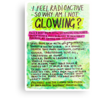 Pregnancy: I Feel Radioactive, so Why am I Not Glowing? Metal Print