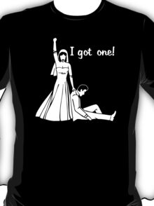 I Got One Wedding T-Shirt