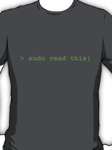 sudo read this T-Shirt