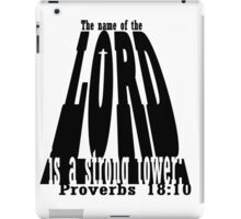 The name of the LORD is a strong tower iPad Case/Skin
