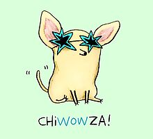 Chiwowza! by Sophie Corrigan