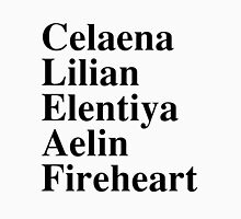 Celaena, Lilian, Elentiya, Aelin, Fireheart Womens Fitted T-Shirt