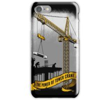 The Power Of Tower Crane iPhone Case/Skin