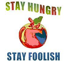 Stay Hungry by ArtByRuta