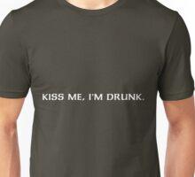 Kiss me, I'm drunk. Unisex T-Shirt