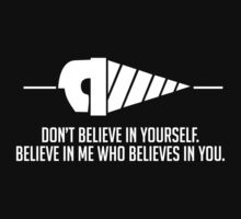 Believe in Me Who Believes in You. [Black] One Piece - Long Sleeve
