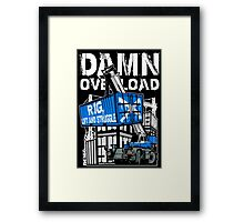 Rig Lift and Struggle Framed Print