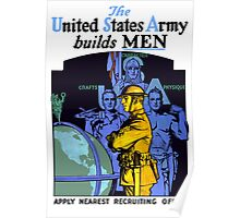 The Army Builds Men -- WWI Recruiting  Poster