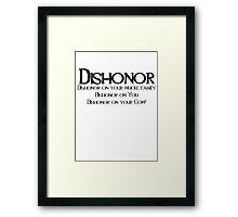 Dishonor Framed Print