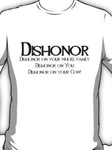 Dishonor T-Shirt