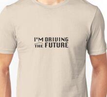I'm Driving The Future - Model S Unisex T-Shirt