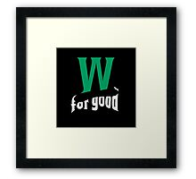 Wicked for good Framed Print