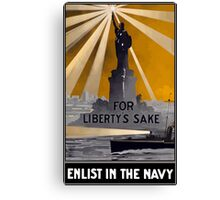 Enlist In The Navy -- For Liberty's Sake Canvas Print