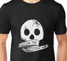 JOIN THE SKELETON WAR Unisex T-Shirt