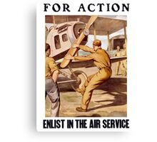 For Action - Enlist In The Air Service Canvas Print