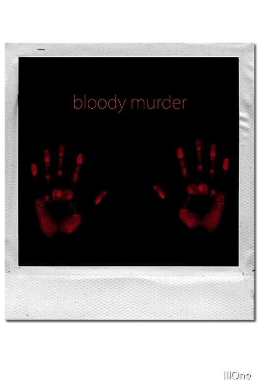 bloody murder art prints by illone redbubble. Black Bedroom Furniture Sets. Home Design Ideas