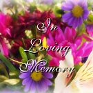 In loving memory (for Cheryl1) by vigor