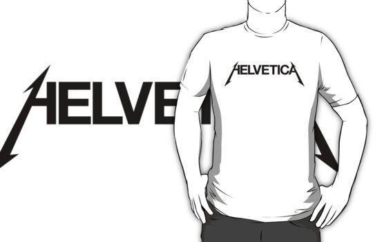 Rocking the Helvetica by Benjamin Lehman