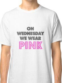 Mean Girls  Classic T-Shirt