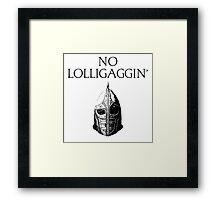 Skyrim | No Lolligaggin' Framed Print
