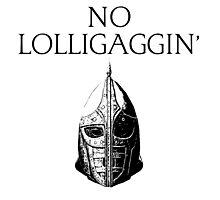 Skyrim   No Lolligaggin' Photographic Print