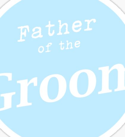 Father of the Groom Sticker