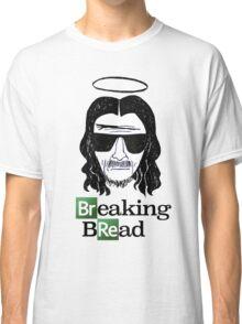Breaking Bread Classic T-Shirt
