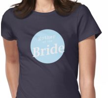 Mother of the Bride Womens Fitted T-Shirt