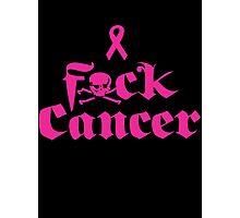 F*ck Cancer Photographic Print