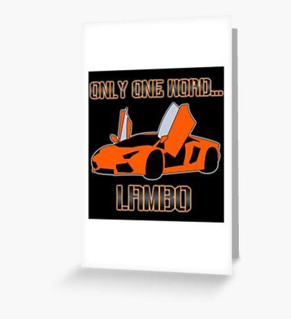 Lamborghini! Greeting Card