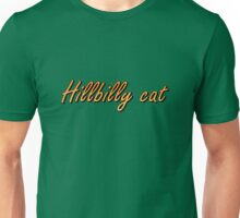 Hillbilly Cat Unisex T-Shirt