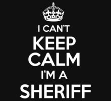 Surname or last name Sheriff? I can't keep calm, I'm a Sheriff! by hadessquintz