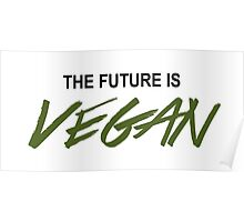 The Future Is VEGAN Poster
