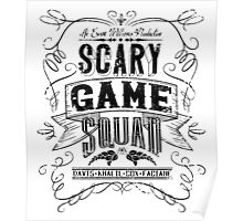 Scary Game Squad Logo (Official) - Black Poster