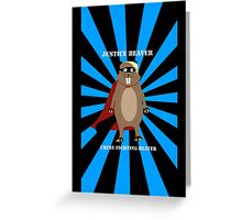 Justice Beaver Greeting Card