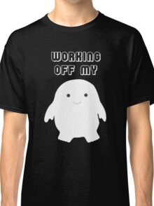 Doctor Who Working Off My Adipose  Classic T-Shirt