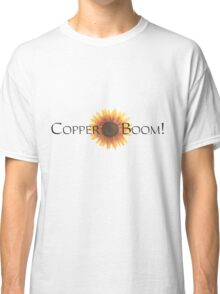 Copper Boom! Classic T-Shirt