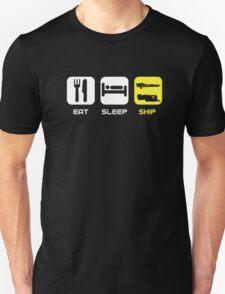 EAT. SLEEP. SHIP.  T-Shirt