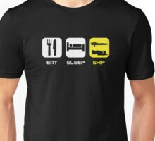 EAT. SLEEP. SHIP.  Unisex T-Shirt