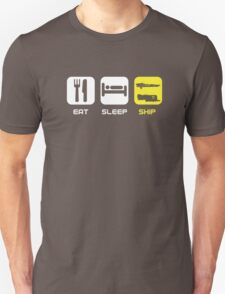 EAT. SLEEP. SHIP.  T-Shirt