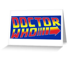 Back to Doctor Who Mash Up  Greeting Card