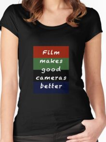 Film Makes Good Cameras Better Women's Fitted Scoop T-Shirt