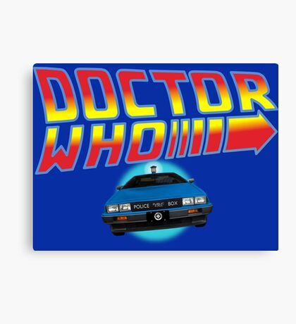 Back to Doctor Who Mash Up with Type 40 Delorean Canvas Print
